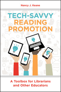 Tech-Savvy Reading Promotion: A Toolbox for Librarians and Other Educators