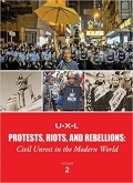 Protests, Riots, and Rebellions: Civil Unrest in the Modern World book cover