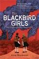 Reviews Roundup Blackbird Girls