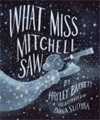 Reviews Roundup What Miss Mitchell Saw