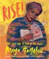Reviews Roundup Rise! From Caged Bird to Poet of the People
